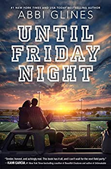 Until Friday Night (A Field Party Book 1) by [Glines, Abbi]