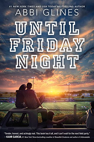 """Until Friday Night (Field Party)"" av Abbi Glines"