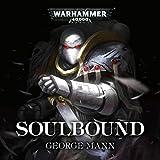 Soulbound: Warhammer 40,000