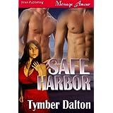 Safe Harbor (Siren Publishing Menage Amour) (English Edition)