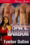 Safe Harbor (Siren Publishing Menage Amour)