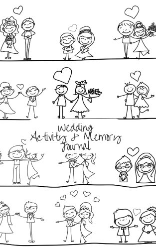 "Wedding Activity & Memory Journal: Cartoon Cover Notebook   Keep Children Entertained; Boys, Girls, Bridesmaids, Flower Girls, Page Boys   Games, ... Size 5"" x 8"" (Wedding Planning) (Volume 12)"