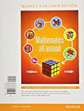 Mathematics All Around, Books a la Carte Edition 5th Edition