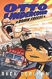 Otto Undercover #6: Brain Freeze