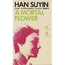 A Mortal Flower