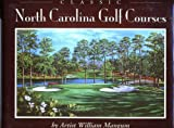 Classic North Carolina Golf Courses