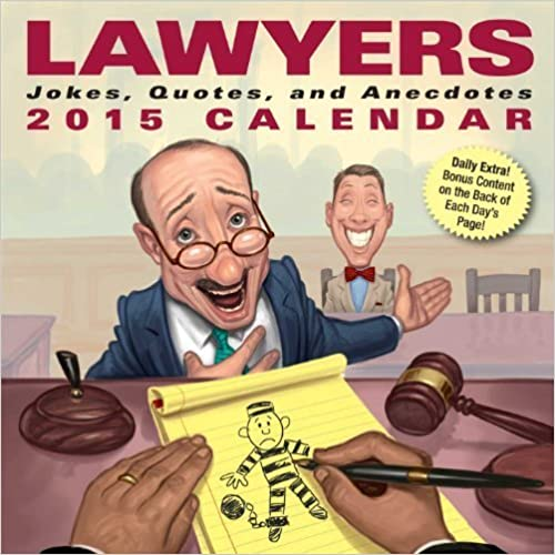 Lawyers 2015 Day-to-Day Calendar: Jokes, Quotes, and Anecdotes by Andrews McMeel Publishing