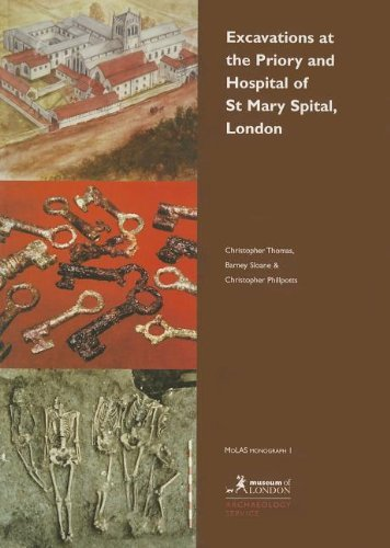 Excavations at the Priory and Hospital of St Mary Spital, London (MoLAS Monograph) by Christopher Thomas (1997-11-27)