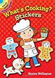 What's Cooking? Stickers, Monica Wellington and Activity Books, 0486488810