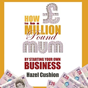 How to Be a Million Pound Mum Audiobook