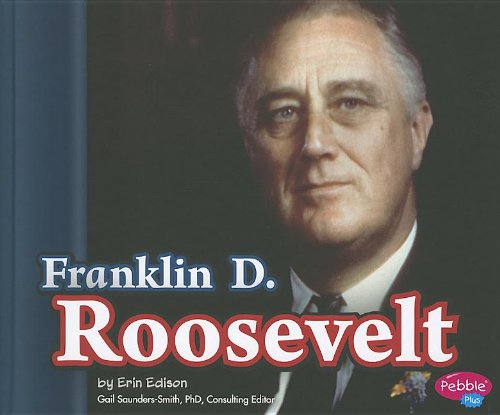 Franklin D. Roosevelt (Presidential Biographies) by Brand: Capstone Press