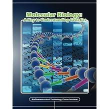 Molecular Biology: A Key to Understanding Genetics