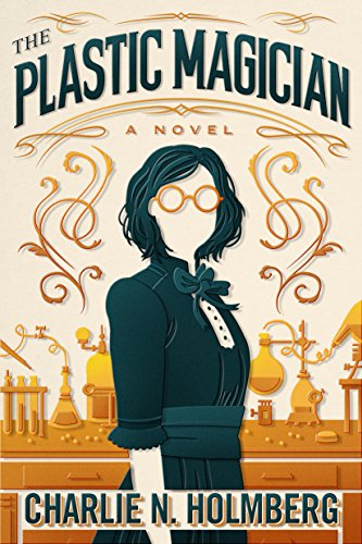 The Plastic Magician (A Paper Magician Novel) cover