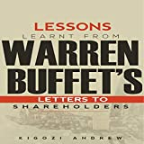 lessons learnt from warren buffet s letters to shareholders