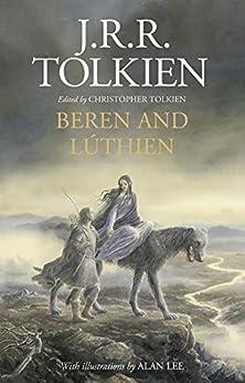 Beren and Lúthien by [Tolkien, J.R.R.]