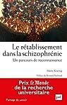 Le rétablissement dans la schizophrénie par Koenig