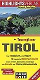Tirol: Tirol entdecken und erleben, 10 Motorradtouren durch Tirol und Umgebung