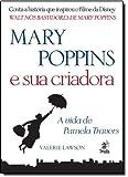 Mary Poppins e Sua Criadora