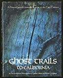 Ghost Trails to California, Outlet Book Company Staff and Random House Value Publishing Staff, 0517187671