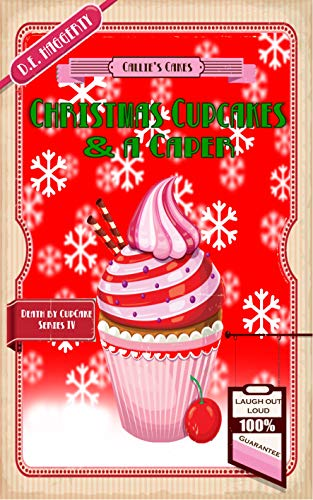 Christmas Cupcakes and a Caper (Death by Cupcake Book 4) by [Haggerty, D.E.]