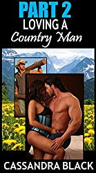 Loving a Country Man (PART 2): Multicultural Romance