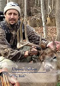 """Ultimate Outdoors TV Series - """"The Rush"""""""