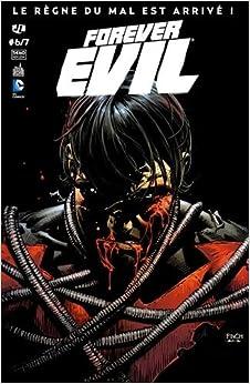 Forever Evil, N° 6/7 :