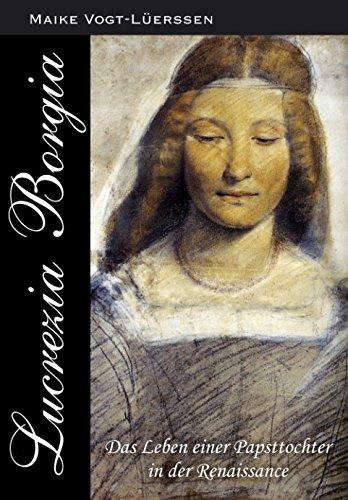 lucrezia-borgia-das-leben-einer-papsttochter-in-der-renaissance