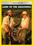 Land of the Anaconda by National Geographic