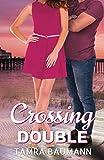 Crossing Double (A Hearbreaker Novel) by  Tamra Baumann in stock, buy online here
