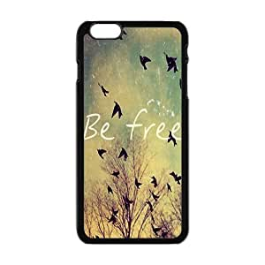 Be free Phone Case for Iphone 6 Plus