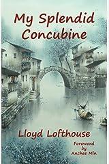 My Splendid Concubine Paperback