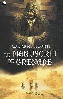 Le manuscrit de Grenade, Leconte, Marianne