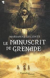 Le manuscrit de Grenade par Leconte