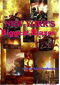 New Yorks Biggest Blazes