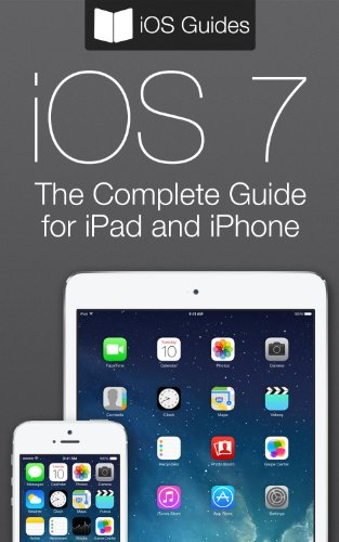 amazon com the complete guide to ios 7 for ipad and iphone ebook rh amazon com iPhone iOS 7 Default Wallpaper iPhone Home Screen iOS 7