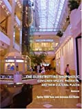 The Globetrotting Shopaholic : Consumer Spaces, Products, and their Cultural Places, Tunc, Tanfer Emin and Babic, Annessa Ann, 1443800279
