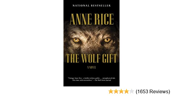 Anne Rice The Wolf Gift Epub