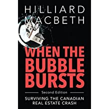 When the Bubble Bursts: Surviving the Canadian Real Estate Crash