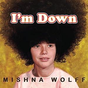 I'm Down Audiobook