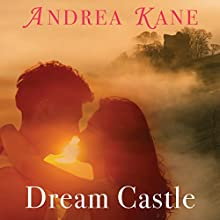 Dream Castle Audiobook by Andrea Kane Narrated by Gemma Dawson