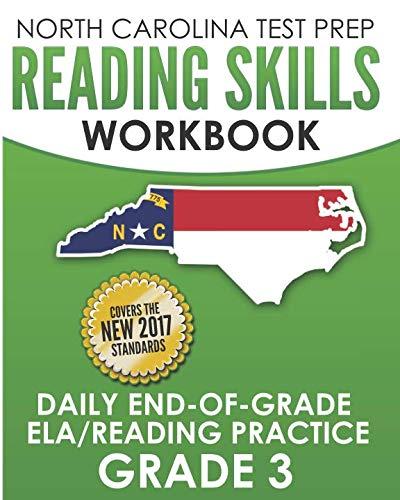 NORTH CAROLINA TEST PREP Reading Skills Workbook Daily End-of-Grade ELA/Reading Practice Grade 3: Preparation for the EOG English Language Arts/Reading Tests