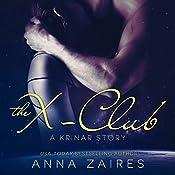 The X-Club: A Krinar Story | Anna Zaires, Dima Zales