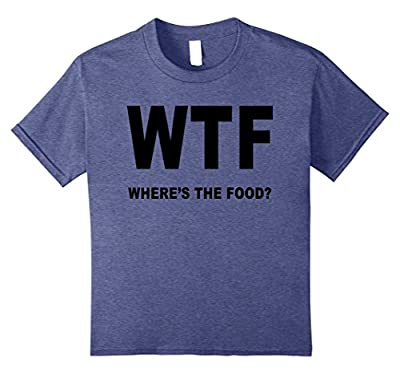 Cool WTF Where's the Food Funny T-shirt