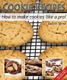 Cookie Recipes - How to make cookies like a pro!
