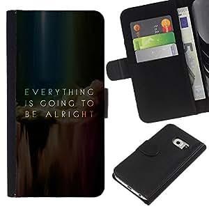 KLONGSHOP // Tirón de la caja Cartera de cuero con ranuras para tarjetas - Todo va Mensaje Alright Inspiring - Samsung Galaxy S6 EDGE //