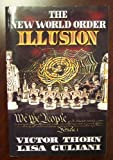 Illusion (New World Order Trilogy, Book Two)