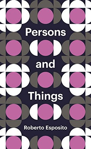 Persons and Things: From the Body's Point of View (Theory Redux)
