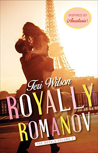 Royally Romanov (The Royals Book 2) by [Wilson, Teri]