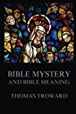 img - for Bible Mystery And Bible Meaning book / textbook / text book